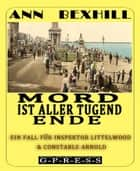 Mord ist aller Tugend Ende ebook by Ann Bexhill