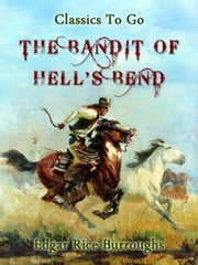 The Bandit of Hell's Bend ebook by Edgar Rice Borroughs