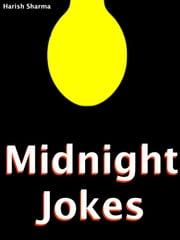 Midnight Jokes ebook by Harish Sharma