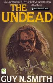 The Undead ebook by Guy N Smith