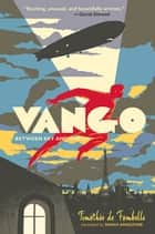 Vango - Between Sky and Earth ebook by Timothee De Fombelle