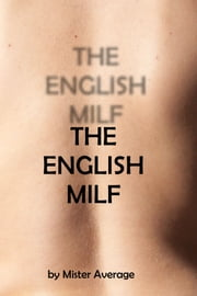 The English Milf ebook by Mister Average