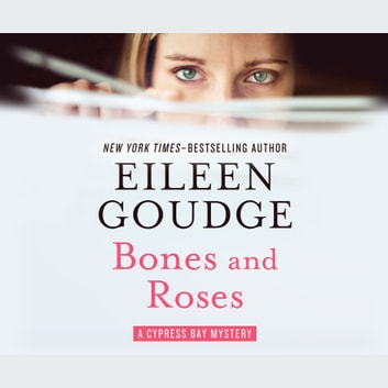 Bones and Roses audiobook by Eileen Goudge