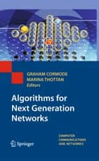 Algorithms for Next Generation Networks ebook by Graham Cormode,Marina Thottan