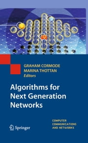 Algorithms for Next Generation Networks ebook by
