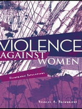 Violence Against Women - Vulnerable Populations ebook by Douglas A. Brownridge