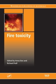 Fire Toxicity ebook by A A Stec,T R Hull
