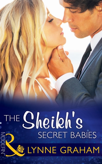 The Sheikh's Secret Babies (Mills & Boon Modern) (Bound by Gold, Book 2) 電子書籍 by Lynne Graham