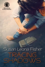 Tracing Shadows ebook by Susan Leona Fisher