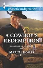 A Cowboy's Redemption ebook by Marin Thomas