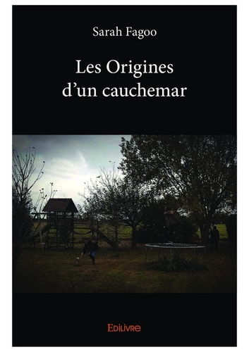 Les Origines d'un cauchemar ebook by Sarah Fagoo