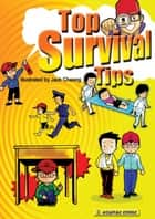 Top Survival Tips ebook by Asiapac Editorial