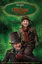 Inside Disney's A Christmas Carol ebook by Disney Press