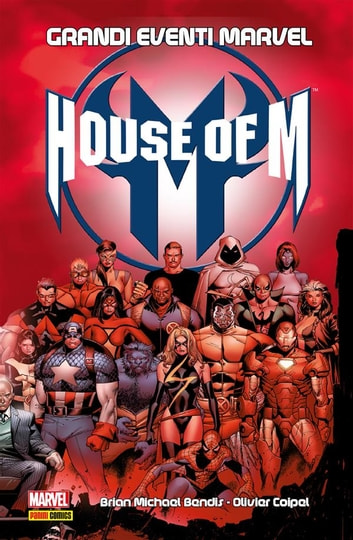 House Of M (Grandi Eventi Marvel) ebook by Brian Michael Bendis
