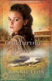 Enduring Love (Sydney Cove Book #3) - A Novel ebook by Bonnie Leon