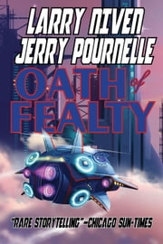 Oath of Fealty ebook by Larry Niven,Jerry Pournelle