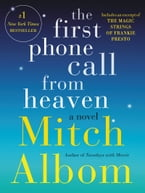 The First Phone Call From Heaven, A Novel