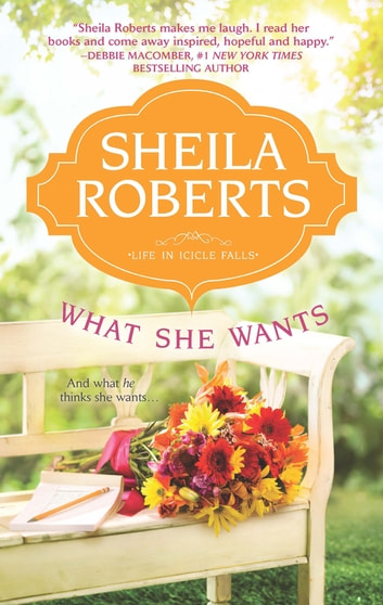 What She Wants ebook by Sheila Roberts