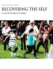 Recovering The Self - A Journal of Hope and Healing (Vol. IV, No. 3) -- Aging and the Elderly ebook by Ernest Dempsey,Victor R. Volkman