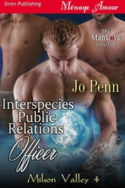 Interspecies Public Relations Officer ebook by Jo Penn