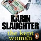 The Kept Woman - (Will Trent Series Book 8) audiobook by Karin Slaughter
