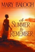A Summer to Remember ebook by Mary Balogh