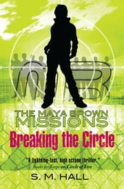 Breaking the Circle ebook by S. M. Hall