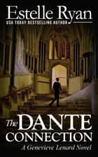 Ebook The Dante Connection di Estelle Ryan