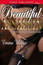 Beautiful Assassin ebook by Emma Wildes