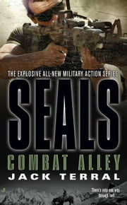 Seals: Combat Alley ebook by Jack Terral