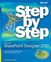 Microsoft SharePoint Designer 2010 Step by Step ebook by Penelope Coventry