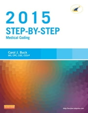 Step-by-Step Medical Coding, 2015 Edition ebook by Carol J. Buck