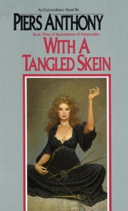 With a Tangled Skein ebook by Piers Anthony