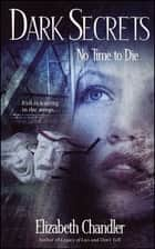 No Time to Die ebook by Elizabeth Chandler