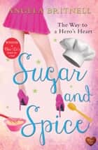 Sugar and Spice ebook by