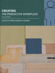 Creating the Productive Workplace ebook by Derek Clements-Croome