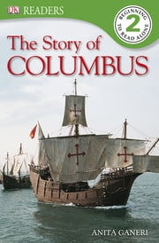DK Readers L2: Story of Columbus ebook by Anita Ganeri
