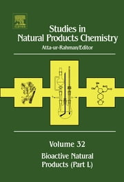 Studies in Natural Products Chemistry - Bioactive Natural Products (Part L) ebook by Atta-ur- Rahman