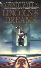 Lincoln's Dreams ebook by Connie Willis