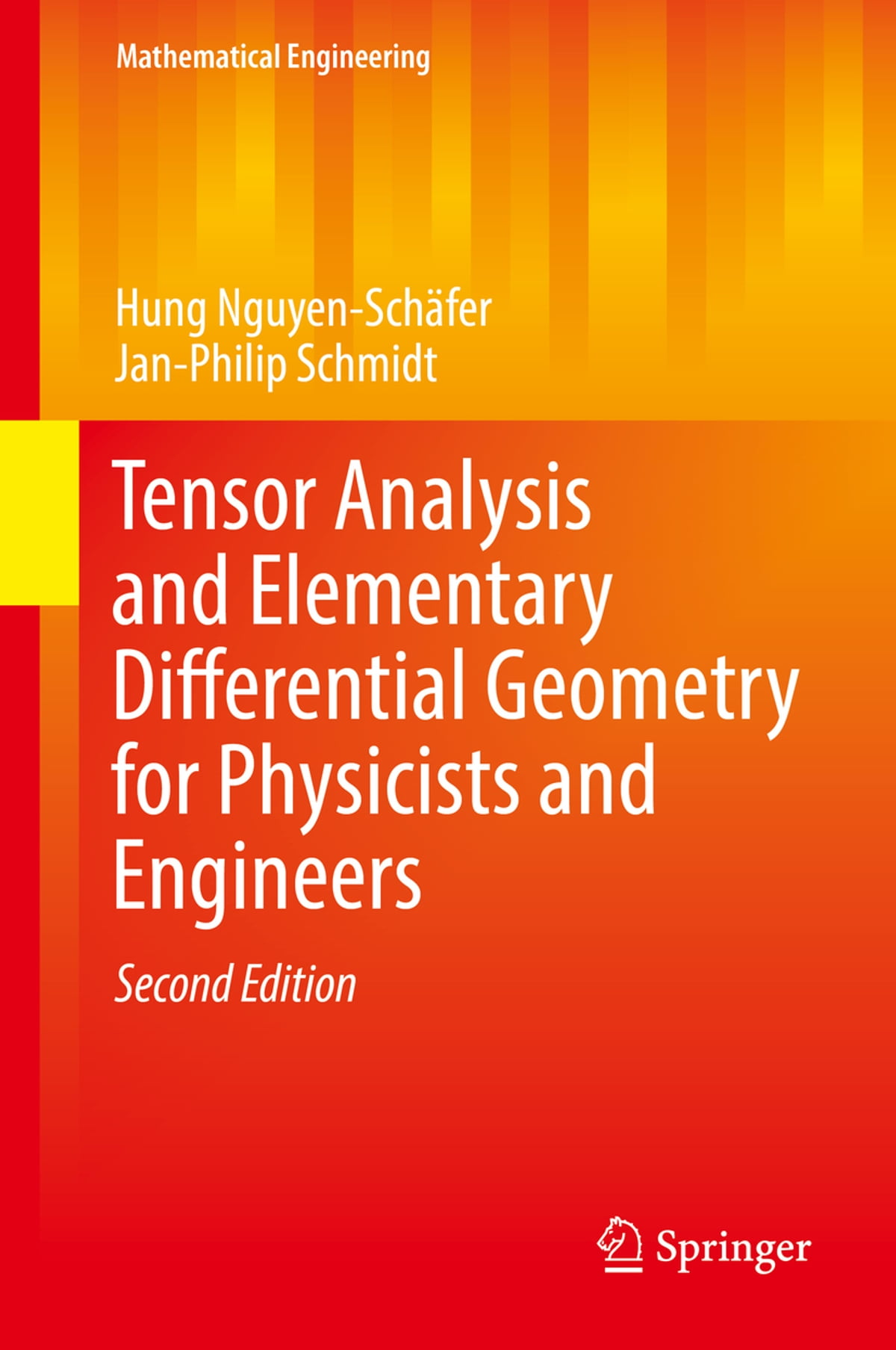 Tensor analysis and elementary differential geometry for physicists and engineers ebook by hung nguyen sch fer 9783662484975 rakuten kobo