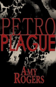 Petroplague ebook by Amy Rogers