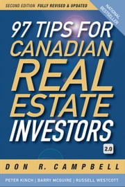 97 Tips for Canadian Real Estate Investors 2.0 ebook by Campbell, Don R.