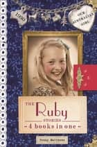 Our Australian Girl: The Ruby Stories ebook by Penny Matthews, Lucia Masciullo