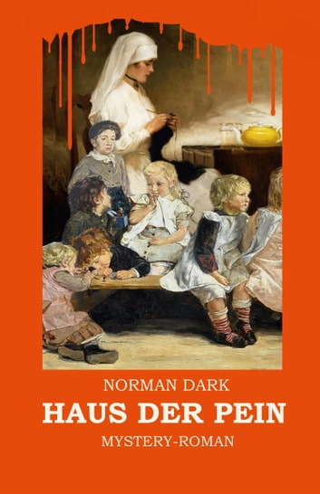 Haus der Pein ebook by Norman Dark