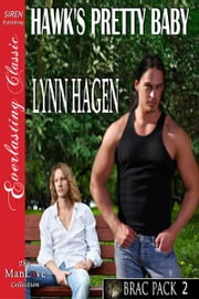 Hawk's Pretty Baby ebook by Lynn Hagen