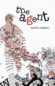 The Agent ebook by Martin Wagner