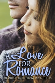 A Love for Romance Ebook di Kahlen Aymes, Debra Presley, Micalea Smeltzer,...
