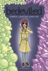 Careful What You Wish For ebook by Shani Petroff