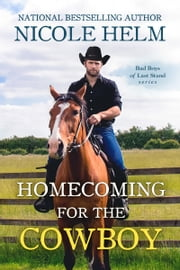 Homecoming for the Cowboy ebook by Nicole Helm