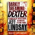 Darkly Dreaming Dexter - Book One audiobook by